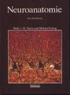 Neuroanatomie. Eine Einführung by E. J.…
