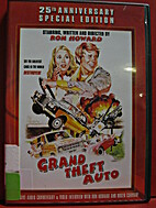 Grand Theft Auto [1977 film] by Ron Howard