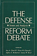 The Defense Reform Debate: Issues and…