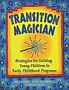 Transition Magician: Strategies for Guiding…