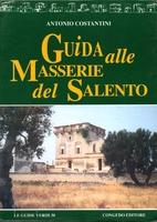 Guida alle masserie del Salento by Antonio…