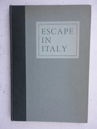 Escape in Italy ; the narrative of…