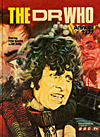 The Dr Who Annual 1977 by BBC TV