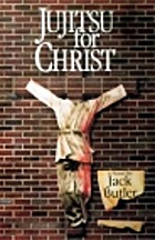 Jujitsu for Christ (Contemporary American…