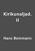 Kirikunaljad. II by Hans Bemmann