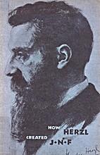 How Theodor Herzl Created the Jewish…