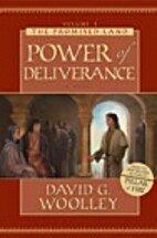 Power of Deliverance by David G. Woolley