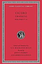 Orations : Philippics : 7-14 by Cicero