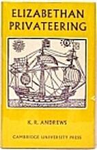 Elizabethan Privateering: English…