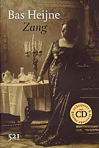 Zang by Bas Heijne
