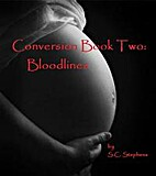 Conversion Book II: Bloodlines by S.C.…
