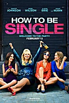 How to be Single [2016 film] by Christian…
