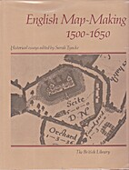 English Map-Making Fifteen Hundred to…