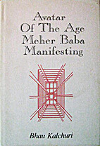 Avatar of the age : Meher Baba manifesting…