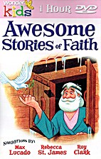 Awesome Stories of Faith by Wonder Kids