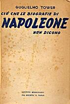 Ciò che le biografie di Napoleone non…