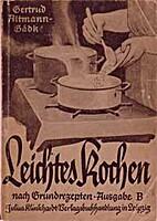 Leichtes kochen nach grundrezepten (Ausgabe…