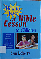 How to Teach a Bible Lesson to Children by…