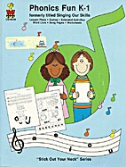 Phonics Fun K-1 (formerly titled Sing Our…