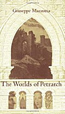 The Worlds of Petrarch by Giuseppe Mazzotta