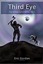 The Omega Cipher Series vol.1 - Third Eye by…