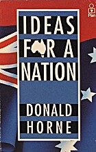 Ideas for a nation by Donald Horne