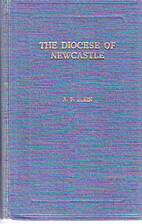The Diocese of Newcastle : a history of the…
