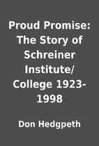 Proud Promise: The Story of Schreiner…