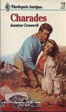 Charades by Jasmine Cresswell