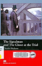 The Signalman and the Ghost at the Trial:…