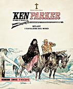 Ken Parker n. 17: Milady - I cavalieri del…