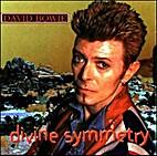 Divine Symmetry by David Bowie