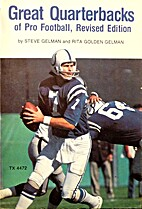 Great Quarterbacks of Pro Football by Steve…