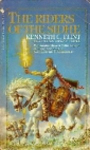 Riders of the Sidhe by Kenneth C. Flint