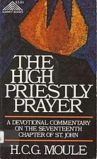 The high priestly prayer: A devotional…
