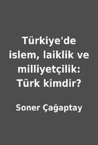 Türkiye'de islem, laiklik ve…