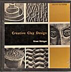 Creative clay design by Ernst Röttger