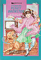Starring Punky Brewster by Ann Matthews…