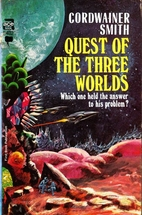 Quest of the Three Worlds by Cordwainer…