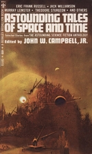 Astounding Tales of Space and Time by John…