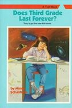 Does Third Grade Last Forever? (Making the…