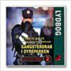 Gangsterdrab i dyreparken - Politiets verden…