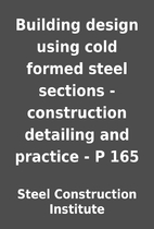 Building design using cold formed steel…