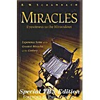 Miracles: Eyewitness to the Miraculous by R.…