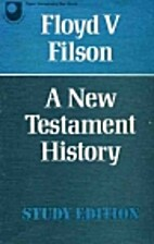 A New Testament History: The Story of the…