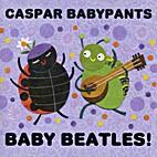 Baby Beatles by Casper Babypants