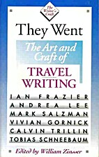 They Went: The Art and Craft of Travel…