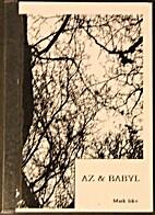 AZ & BABYL by Mark Iske