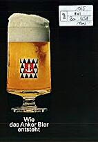 Wie das Anker Bier entsteht