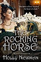 The Rocking Horse: A Regency Novella by…